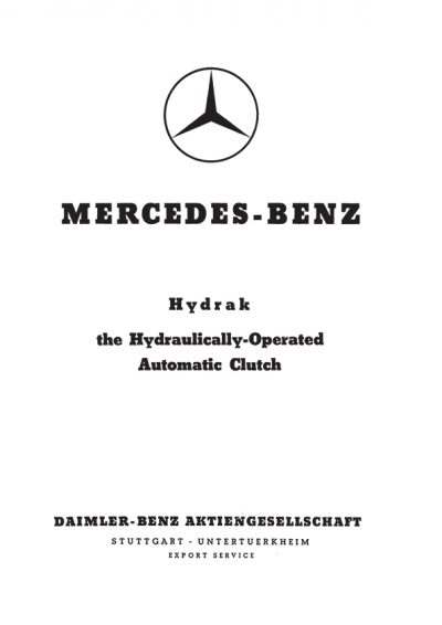 """Reproduction Service Manual: """"Hydrak: the Hydraulically-Operated Automatic Clutch"""""""