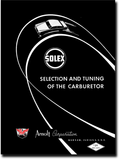 """Reproduction Manual: """"SOLEX Selection and Tuning of the Carburetor"""""""